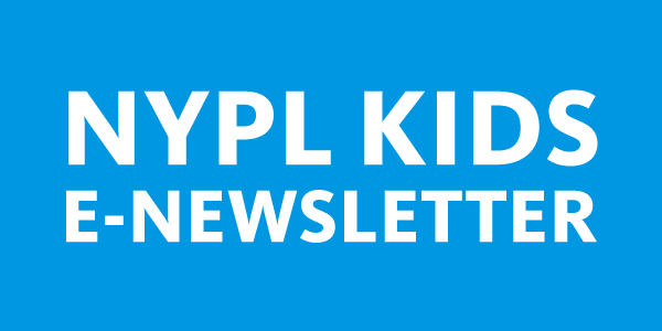 NYPL Kids E-Newsletter in white text over a blue background